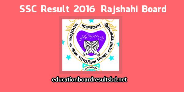ssc result 2016 rajshahi board education board results bd ssc