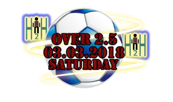 Predictions Tips H2H OVER25 03 03 2018 | Free soccer