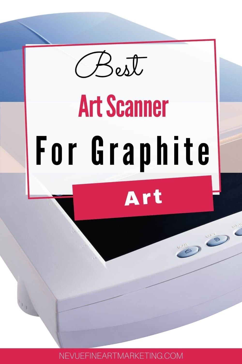 Best Art Scanner For Graphite Artists Selling Art Online Art