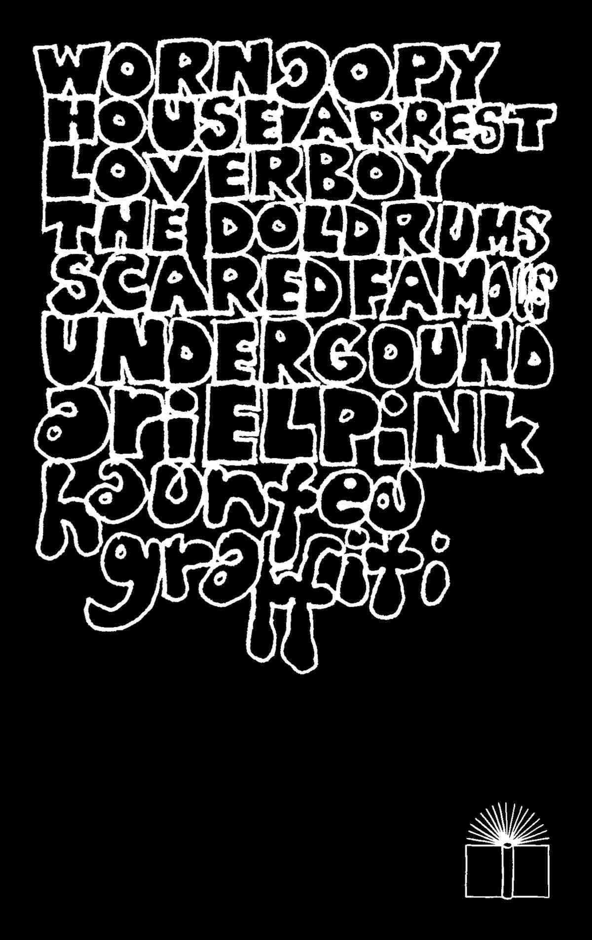 Ariel Pink's Haunted Graffiti Selected Lyrics Lyrics