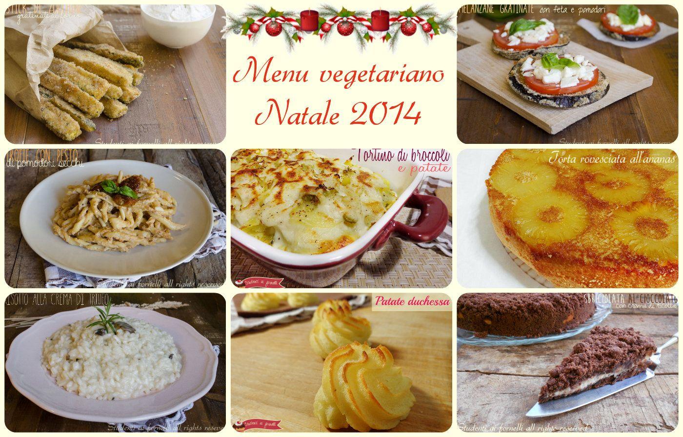 Menu vegetariano Natale 2014 ricette facili e gustose | Vegetarian ...