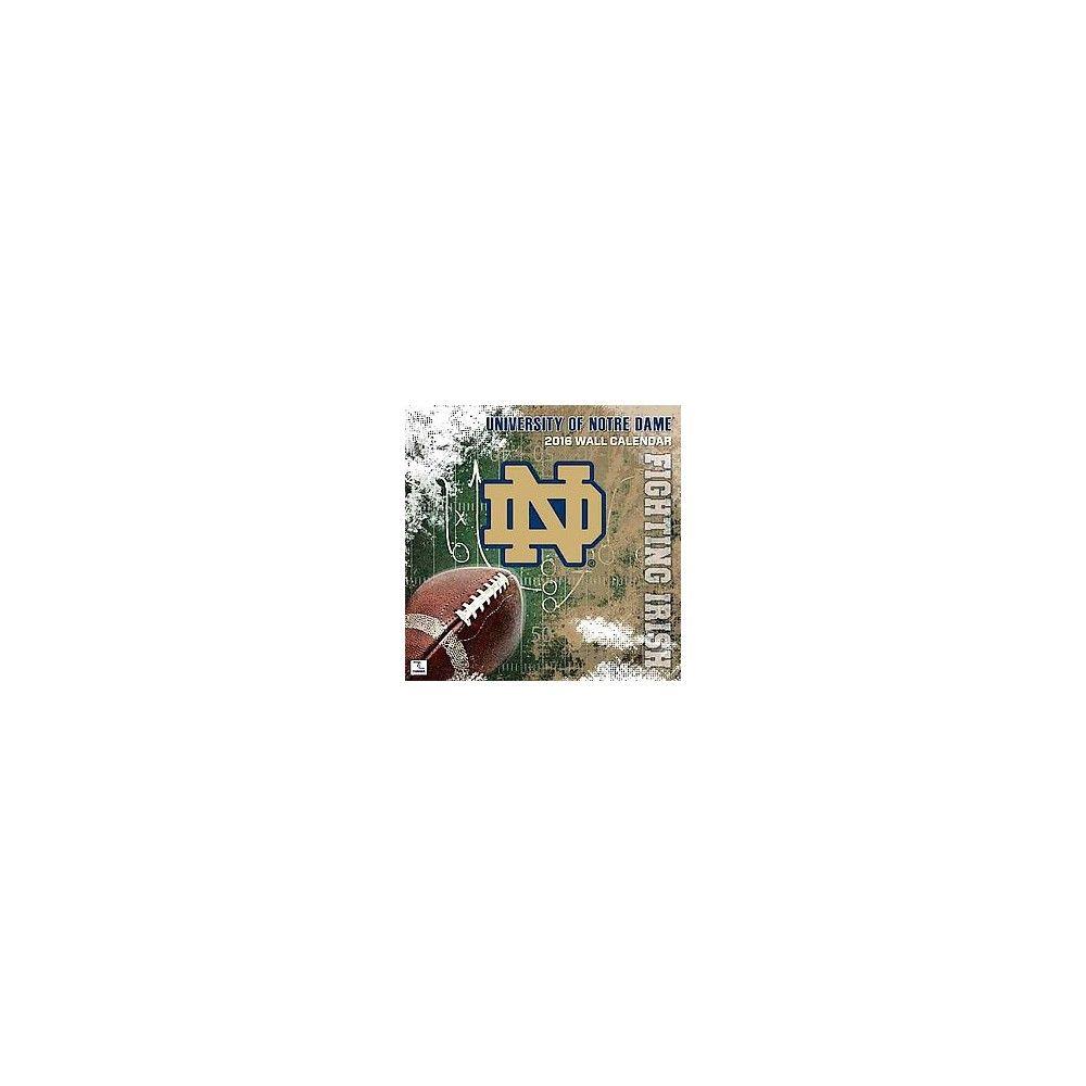 University of Notre Dame Fighting Irish 2016 Calendar (Paperback)