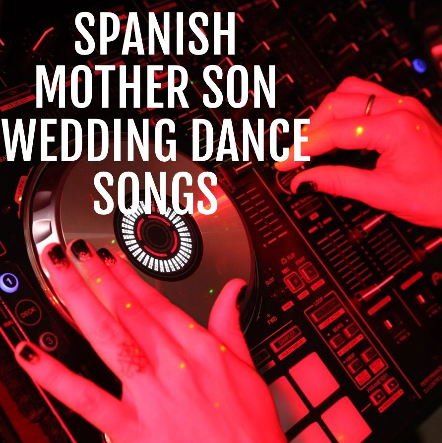 Check Out San Diego DJ Stacis Spanish Mother Son Wedding Dance Songs Board