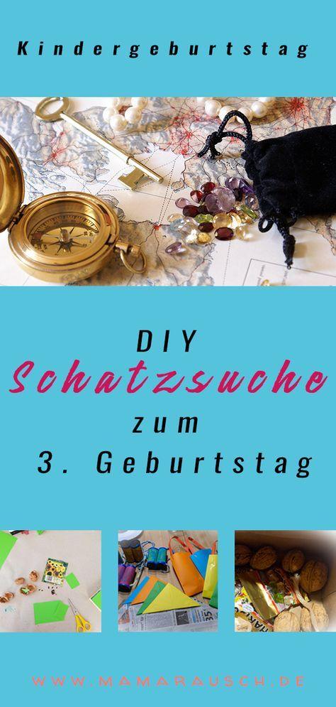 Diy Schatzsuche Fur Kleine Entdecker Zum 3 Geburtstag