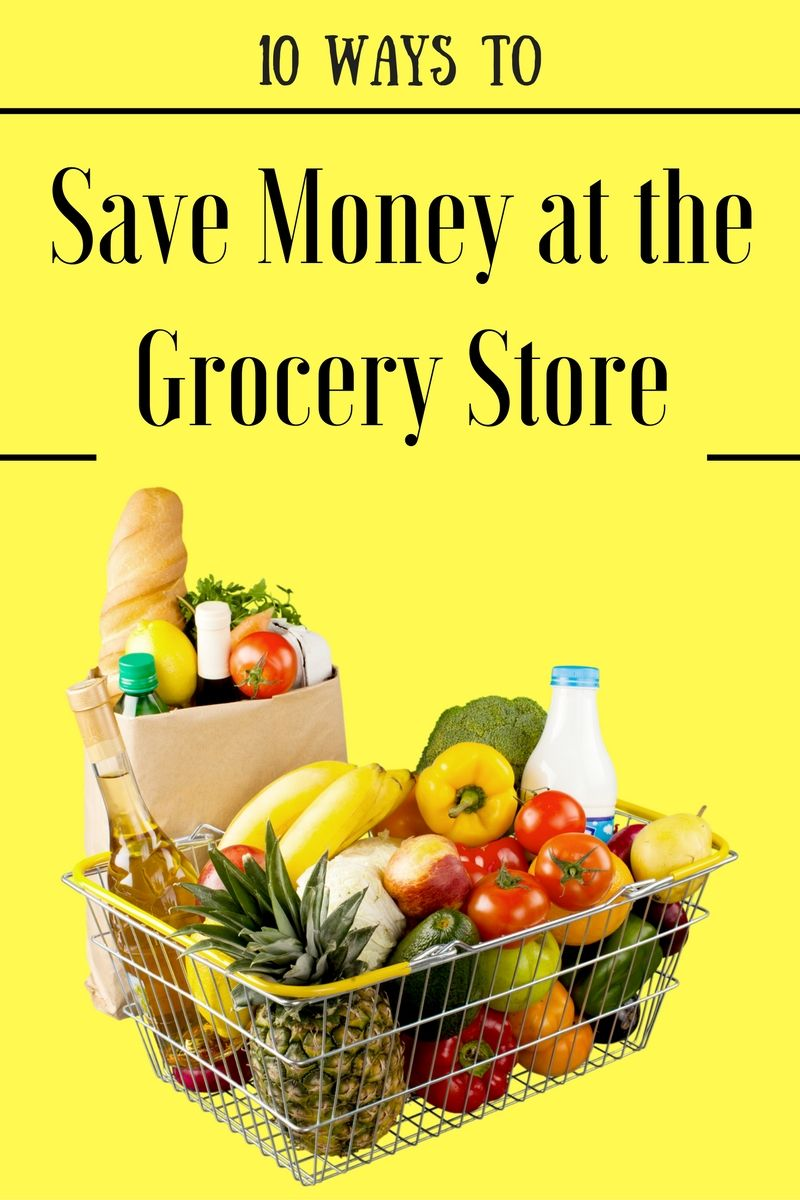 Ten Ways to Save Money at the Grocery Store - read this before your next trip to the grocery store!