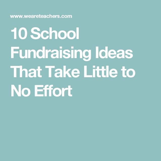 10 school fundraising ideas that take little to no effort