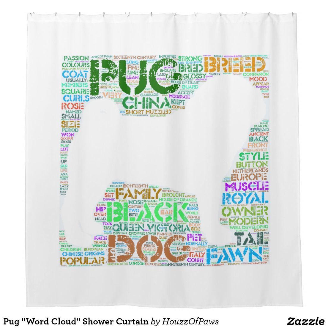 Pug Word Cloud Shower Curtain