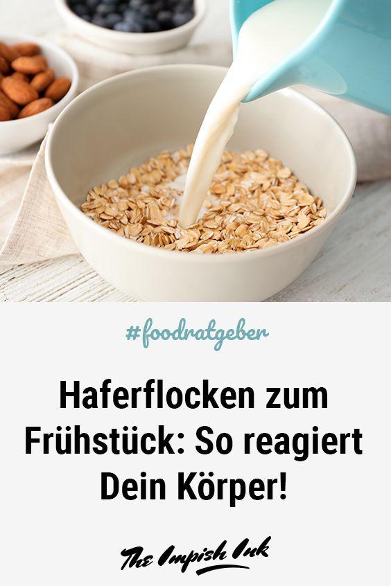 Photo of Haferflocken zum Frühstück: So reagiert Dein Körper!