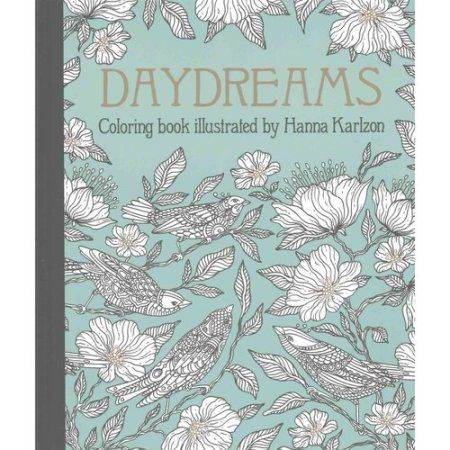 Daydreams Coloring Book Originally Published In Sweden As Dagdrommar Hardcover Walmart Com In 2021 Coloring Books Card Illustration Flower Drawing