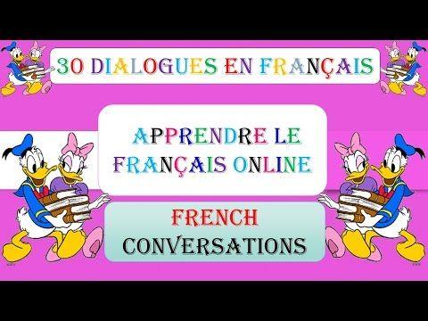 239 Dialogues En Francais French Conversations 239 Dialogues En Francais French Conversations Youtube With Images French Conversation French Online Dialogue