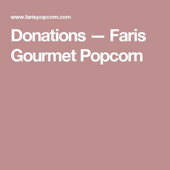 Donations u2014 Faris Gourmet Popcorn Fundraising Pinterest - fresh sample letter requesting donations for door prizes
