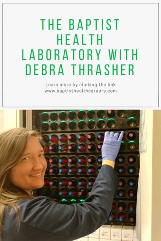 The Baptist Health Laboratory with Debra Thrasher Health