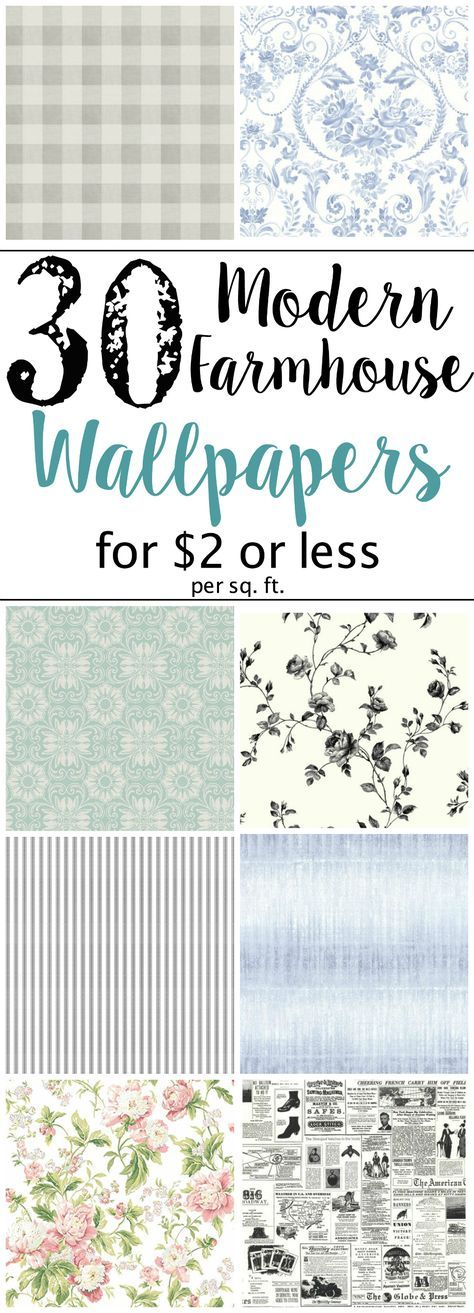 The Best Modern Farmhouse Wallpaper Designs On A Budget Bless Er House Farmhouse Wallpaper Country Cottage Decor How To Hang Wallpaper