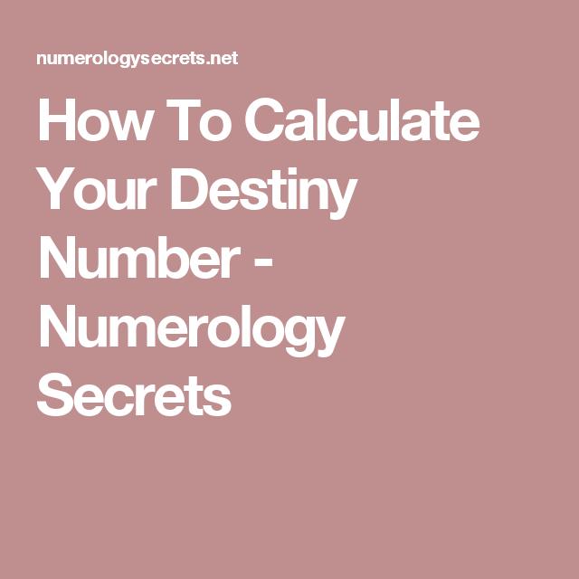 How To Calculate Your Destiny Number - Numerology Secrets | Destiny