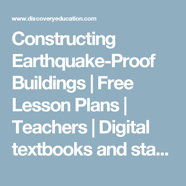 Constructing Earthquake-Proof Buildings | Free Lesson Plans