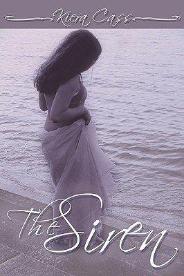 Read The Siren Pdf Book Pdf Pinterest Books Kiera Cass Books