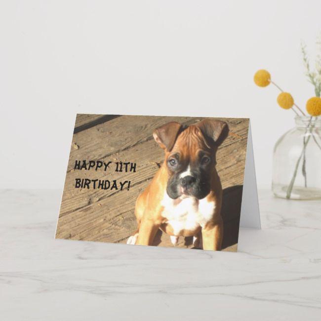 Happy 11th Birthday Boxer Greeting Card