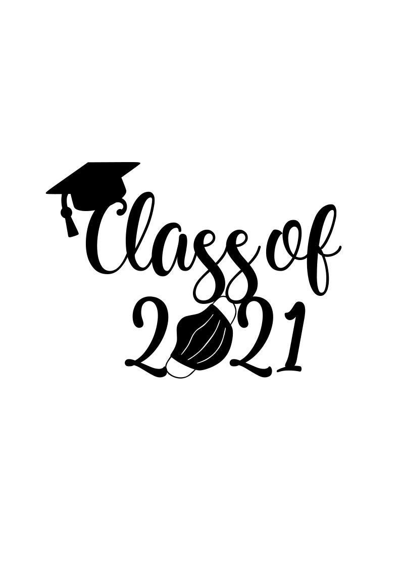 Class Of 2021 Svg Senior 2021 Svg Graduation 2021 Svg Etsy In 2021 Graduation Images Graduation Art Graduation Girl