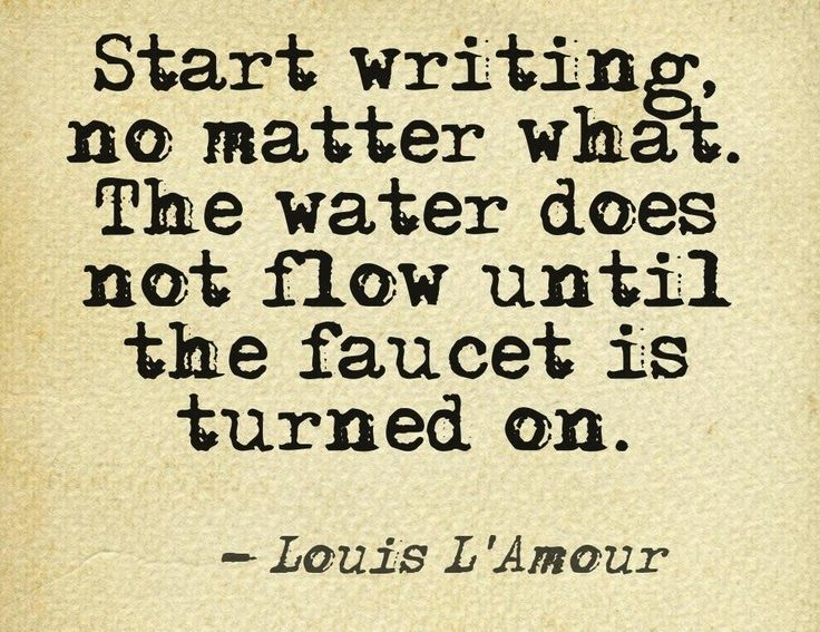Image result for start writing, no matter what
