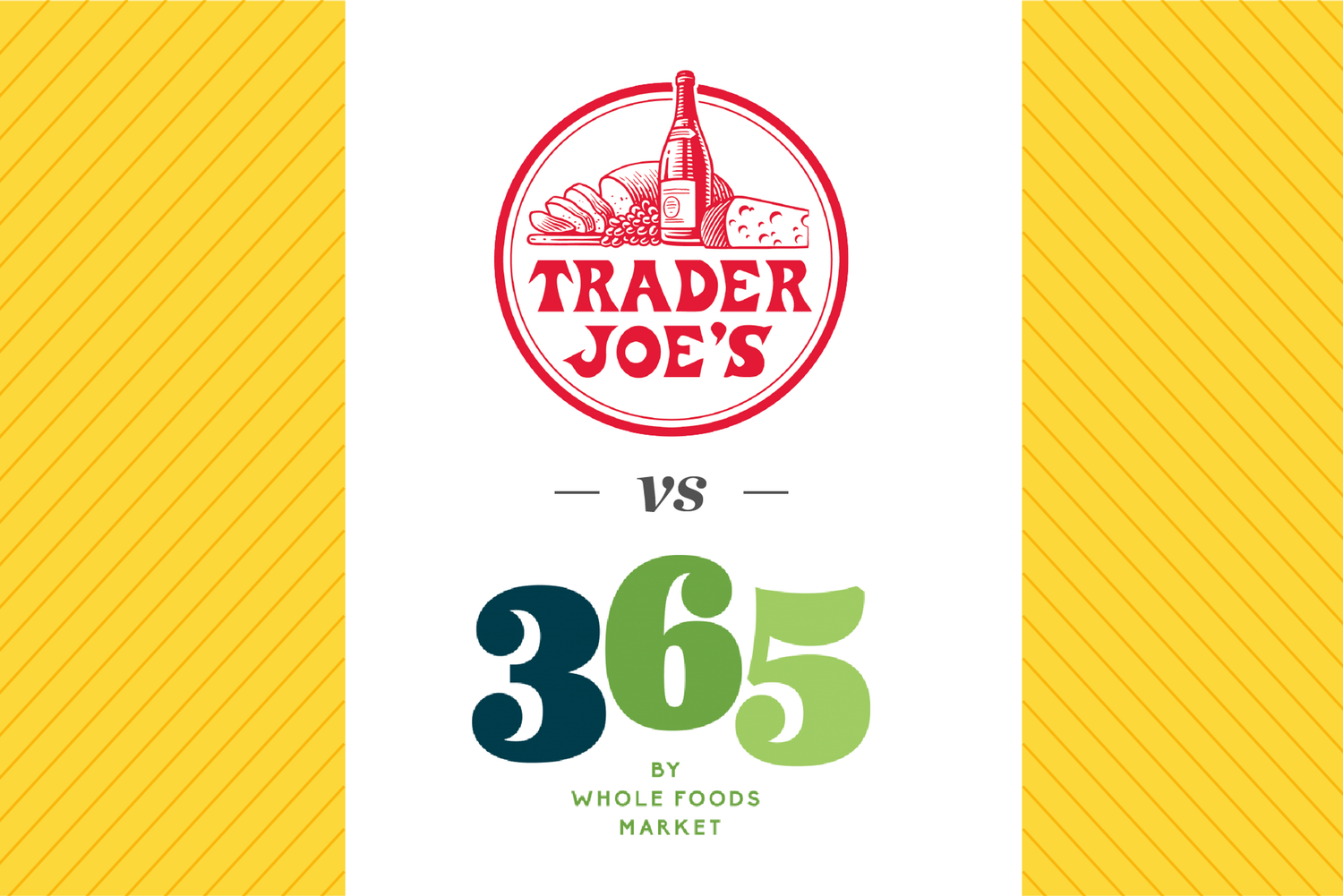 Which Has Better Prices Trader Joe S Or 365 By Whole Foods Market Whole Food Recipes Trader Joes Whole Foods Market