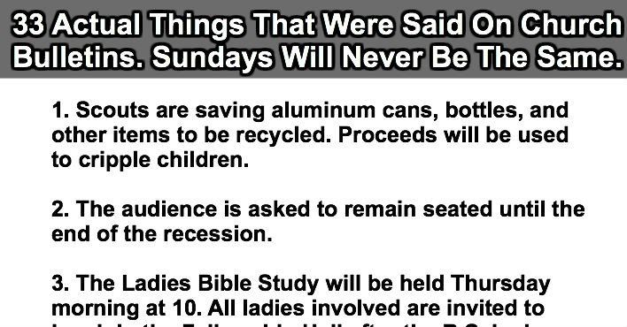 33 Actual Things Said On Church Bulletins 18 Might Have People Questioning Church Bulletin This Or That Questions Sayings