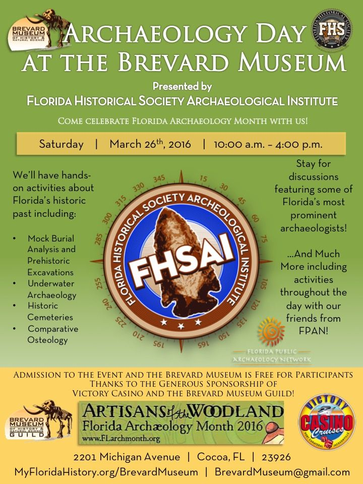 Its finally here, tomorrow is Archaeology Day with Free Admission to the Brevard Museum! Be sure to stick around until 3:00 p.m. to hear about the Tristan De Luna 1559 Fleets and Underwater Archaeology from the State's Chief Underwater Archaeologist, Dr. Roger Smith.