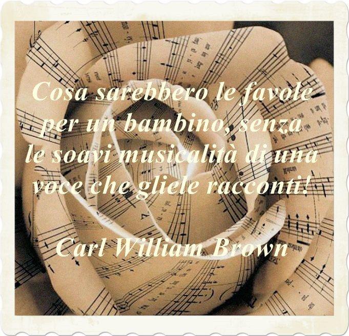 Famoso Aforismi, citazioni e massime sulla musica di Carl William Brown  IN12