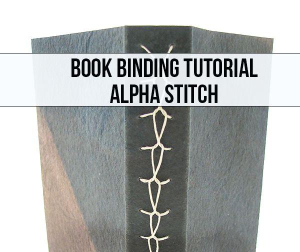 Alpha Stitch Book Binding Tutorial