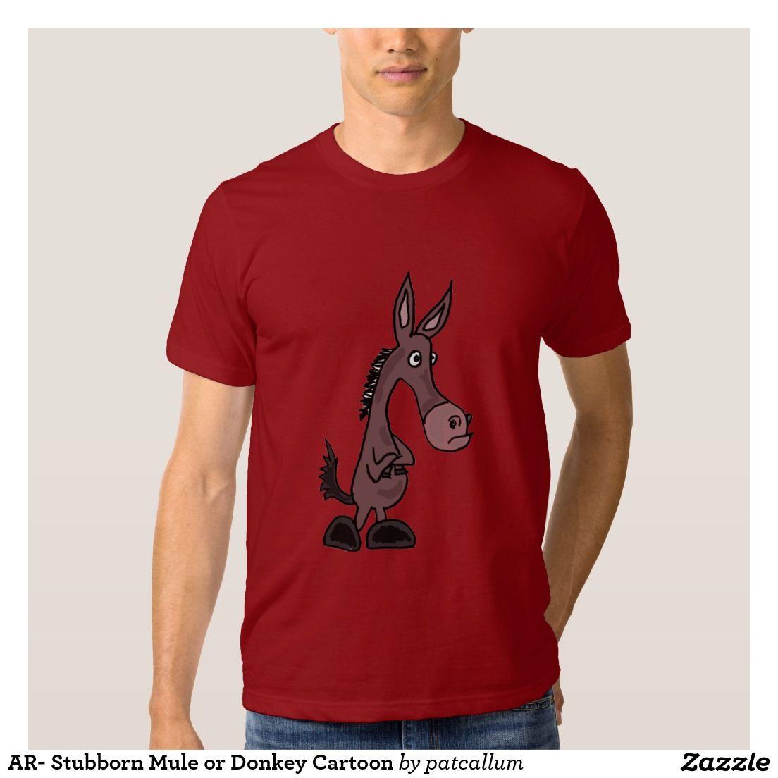 Zazzle t shirt design size - Ar Stubborn Mule Or Donkey Cartoon T Shirt