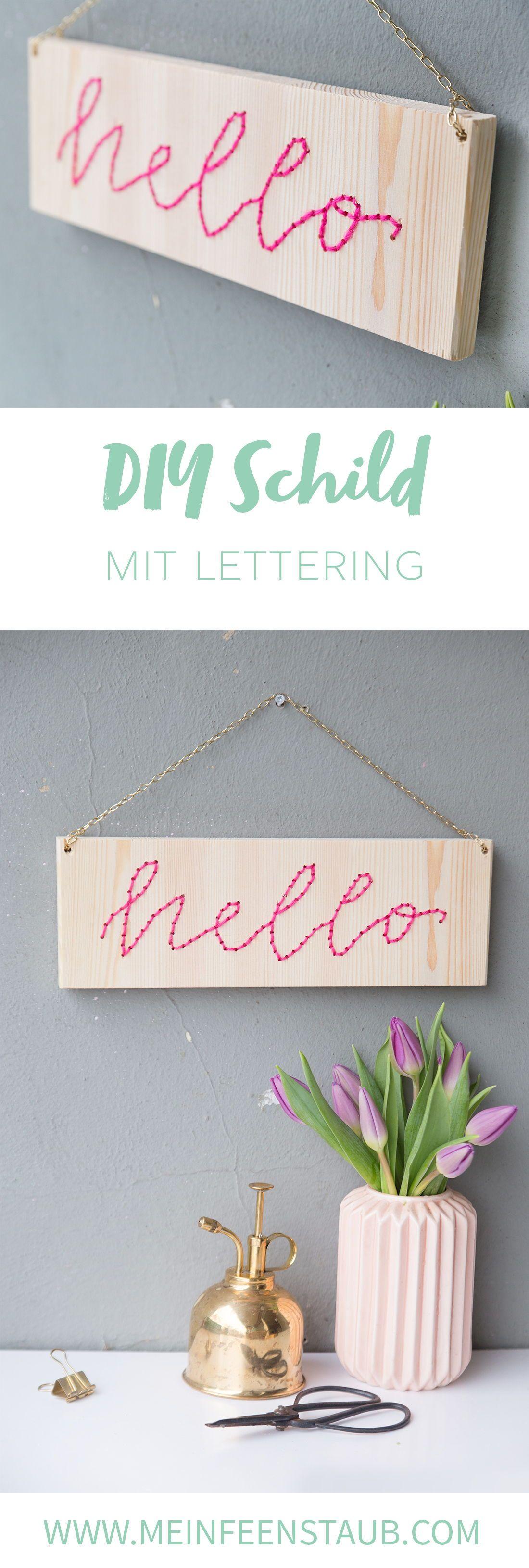 diy lettering schild mit stick schrift handlettering anleitungen auf deutsch pinterest. Black Bedroom Furniture Sets. Home Design Ideas