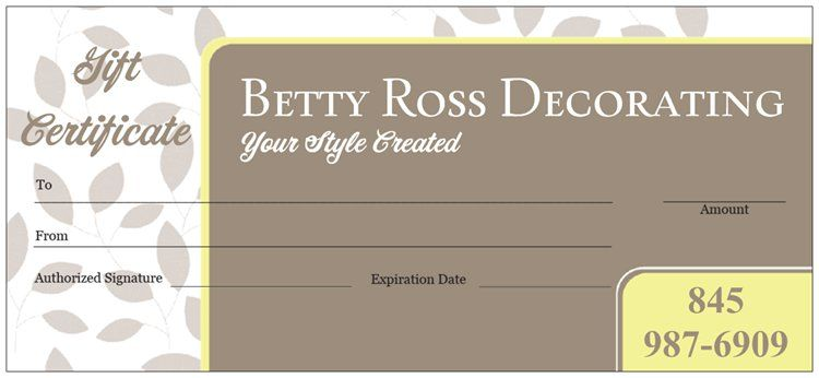Think about giving the gift of beauty....Betty Ross Decorating Gift Certificates!!!! Available online http://bettyrossdecorating.com/collection/