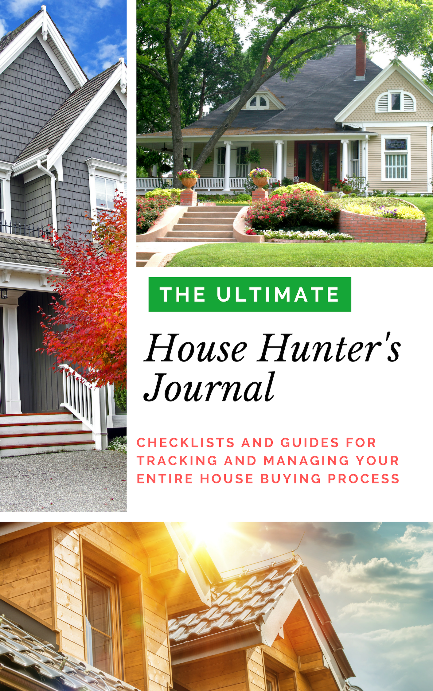 The Ultimate House Hunter S Journal Home Buying Process Home Buying House Hunters