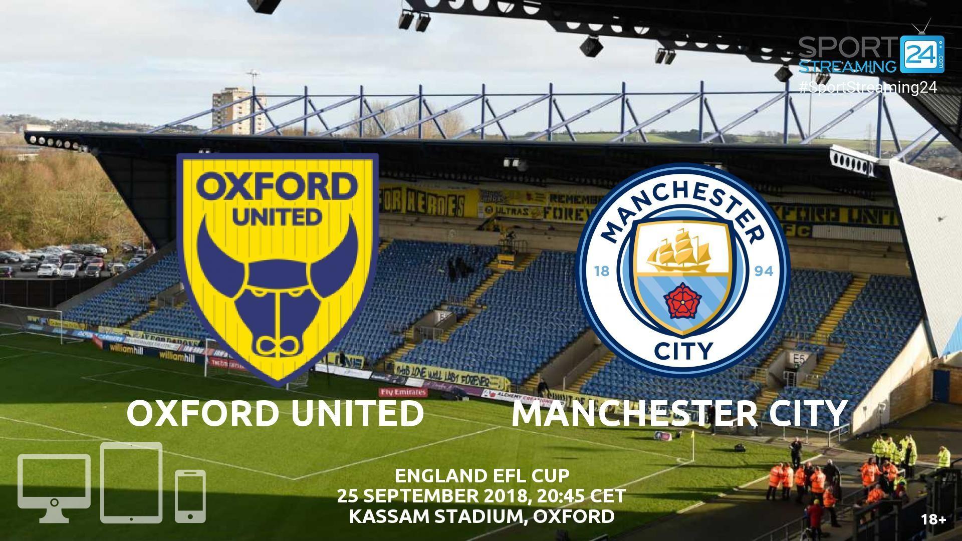 Oxford Utd v Man City Live Streaming Football Man city