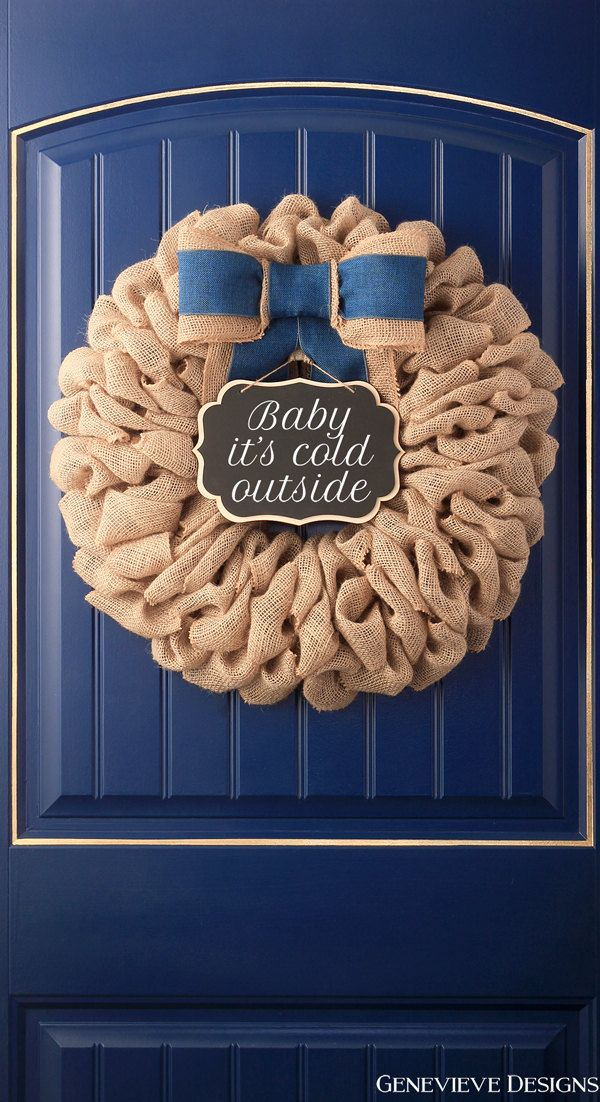 Baby Itu0027s Cold Outside Front Door Wreath Chalkboard Sign. So Cute!