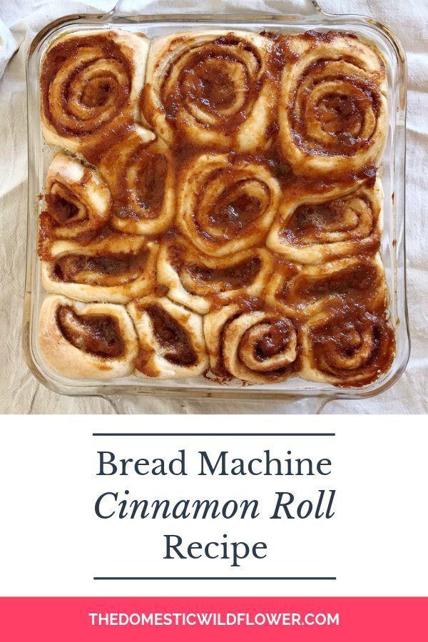 Bread Machine Cinnamon Roll Recipe | Cinnamon rolls ...