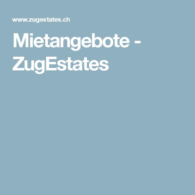 Mietangebote - ZugEstates
