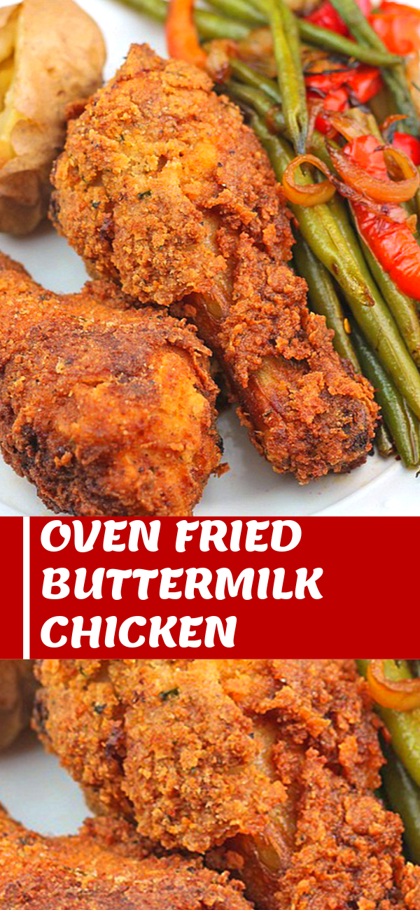 Oven Fried Buttermilk Chicken Fried Chicken Recipes Baked Fried Chicken Buttermilk Oven Fried Chicken