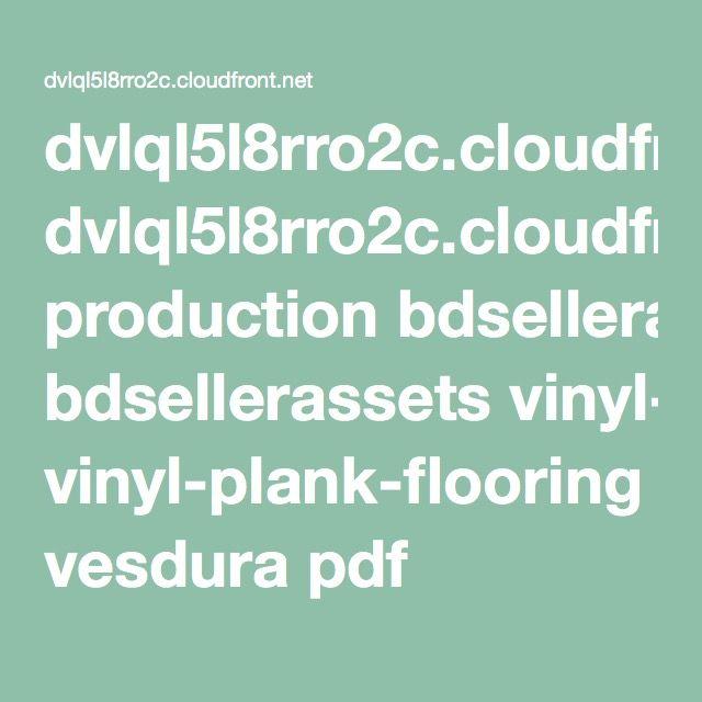 Dvlql5l8rro2c Cloudfront Net Production Bdsellerassets Vinyl Plank Flooring Vesdura Pdf Vesdura Vinyl Planks Vinyl Plank Flooring Plank Flooring Vinyl Plank