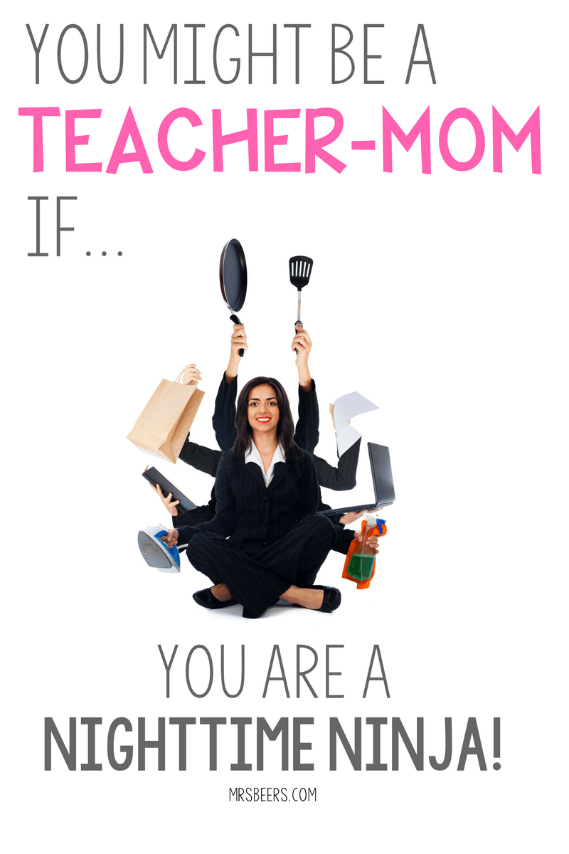 You Might Be A Teacher Mom If Juggling The Juggle Teacher Mom Teacher Humor Teacher