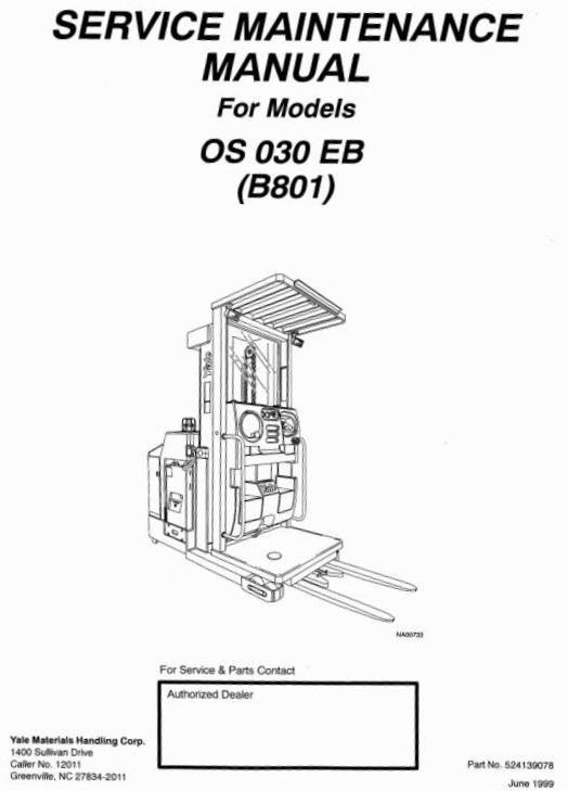 Yale Order Selector Type B801 Os030eb Workshop Service Manual Manual Service Maintenance Yale