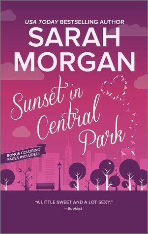 Sunset In Central Park From Manhattan With Love 2 Central Park Romantic Comedy Love Book