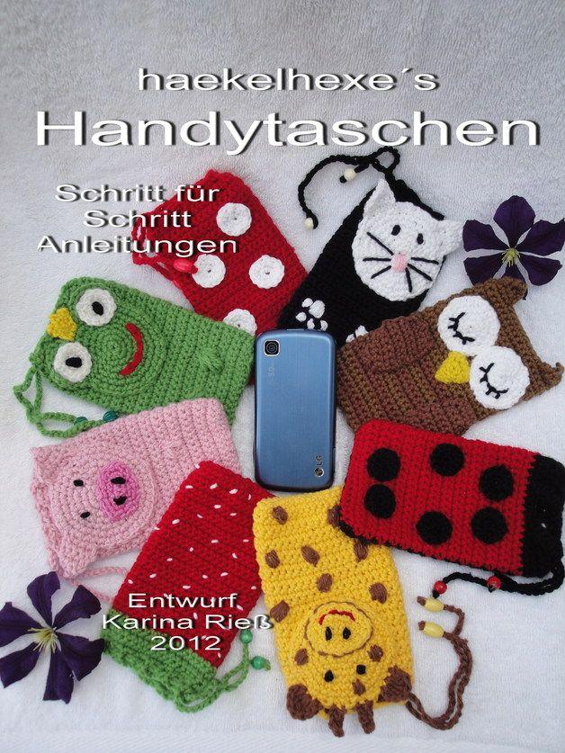 PDF Häkelheft Handytaschen 1 Anleitungen häkeln | Handytasche ...