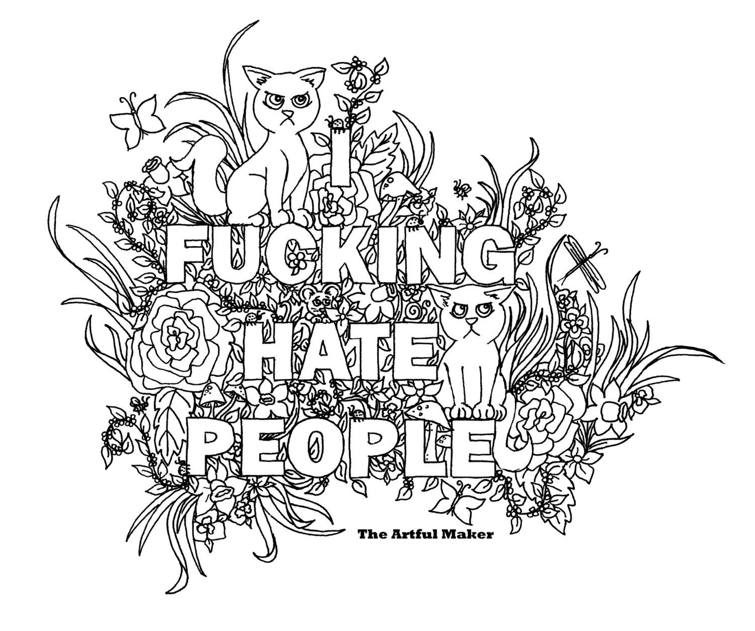 I fucking hate people adult coloring page by the artful maker