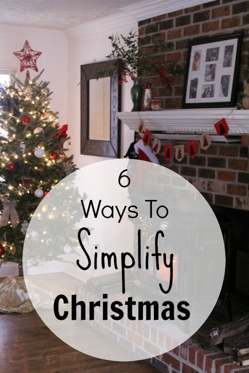 6 Ways To Simplify Christmas this year.