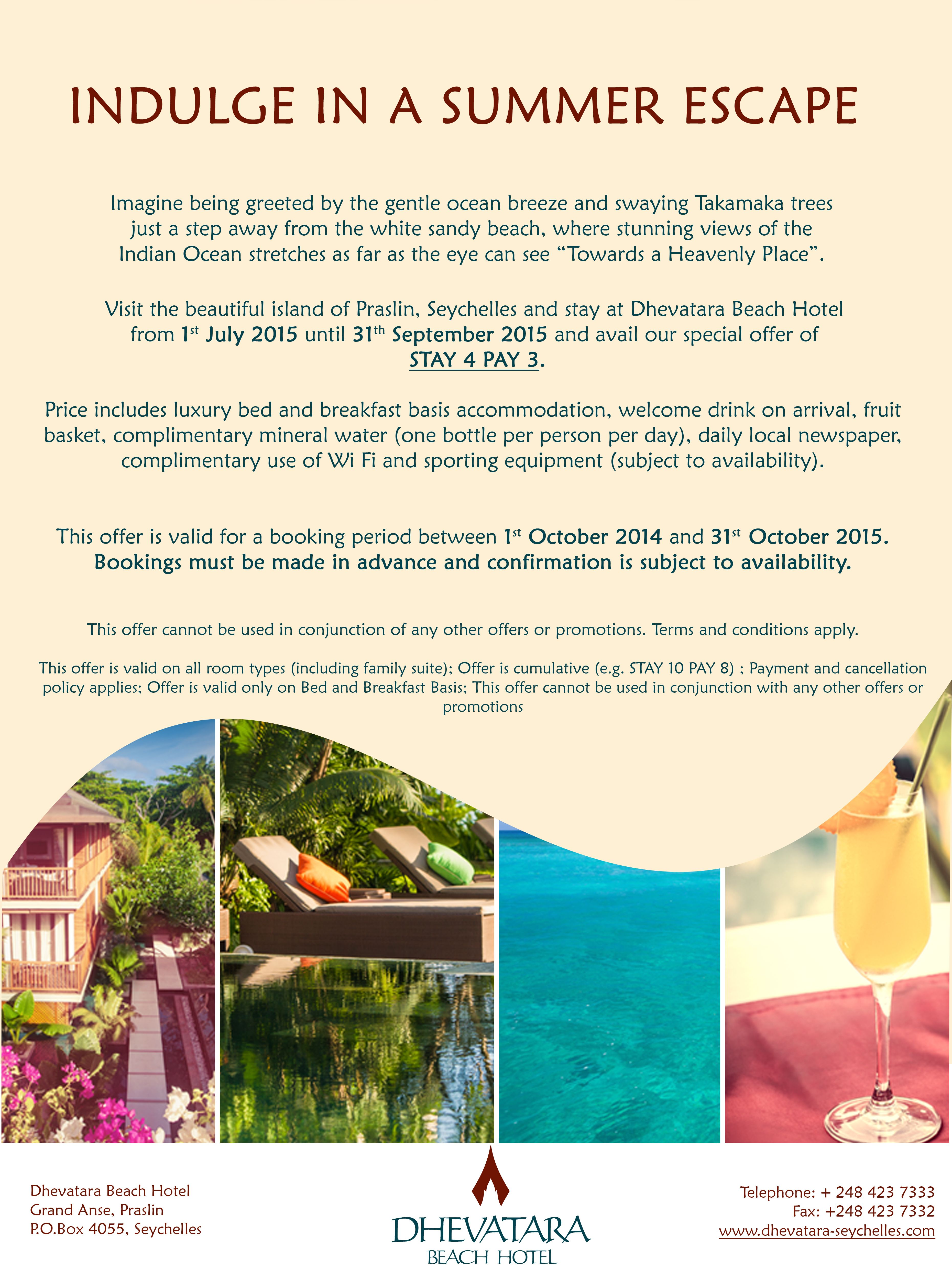 A very HOT Summer Promotion at Dhevatara Beach Hotel in Praslin .  Book NOW at www.hermesretreats.com