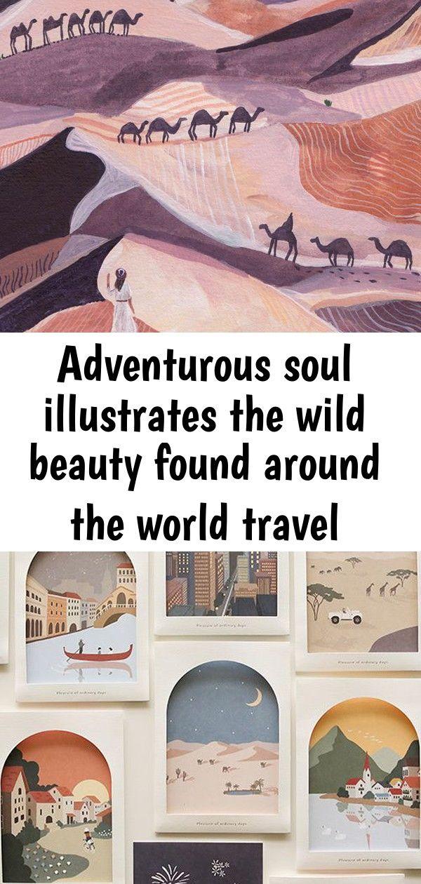 Adventurous soul illustrates the wild beauty found around the world travel illustration by miranda s Soul Illustrates The Wild Beauty Found Around the World Travel illust...