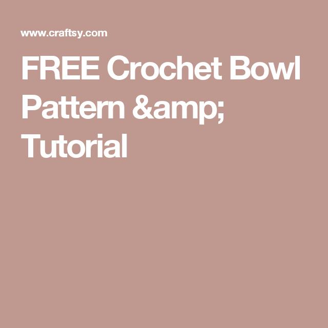 Free Crochet Bowl Pattern Tutorial Crochet Bowl Free Crochet