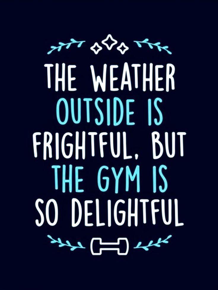 Fitness Motivation - Das Wetter draußen ist schrecklich, aber das Fitnessstudio ist so schön ... - #...