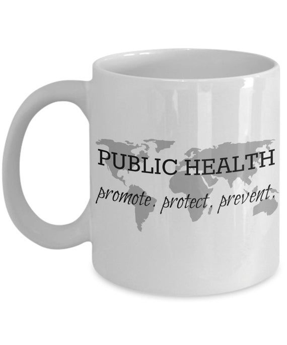Public health mug promote protect prevent coffee mug gift for public health professional communit