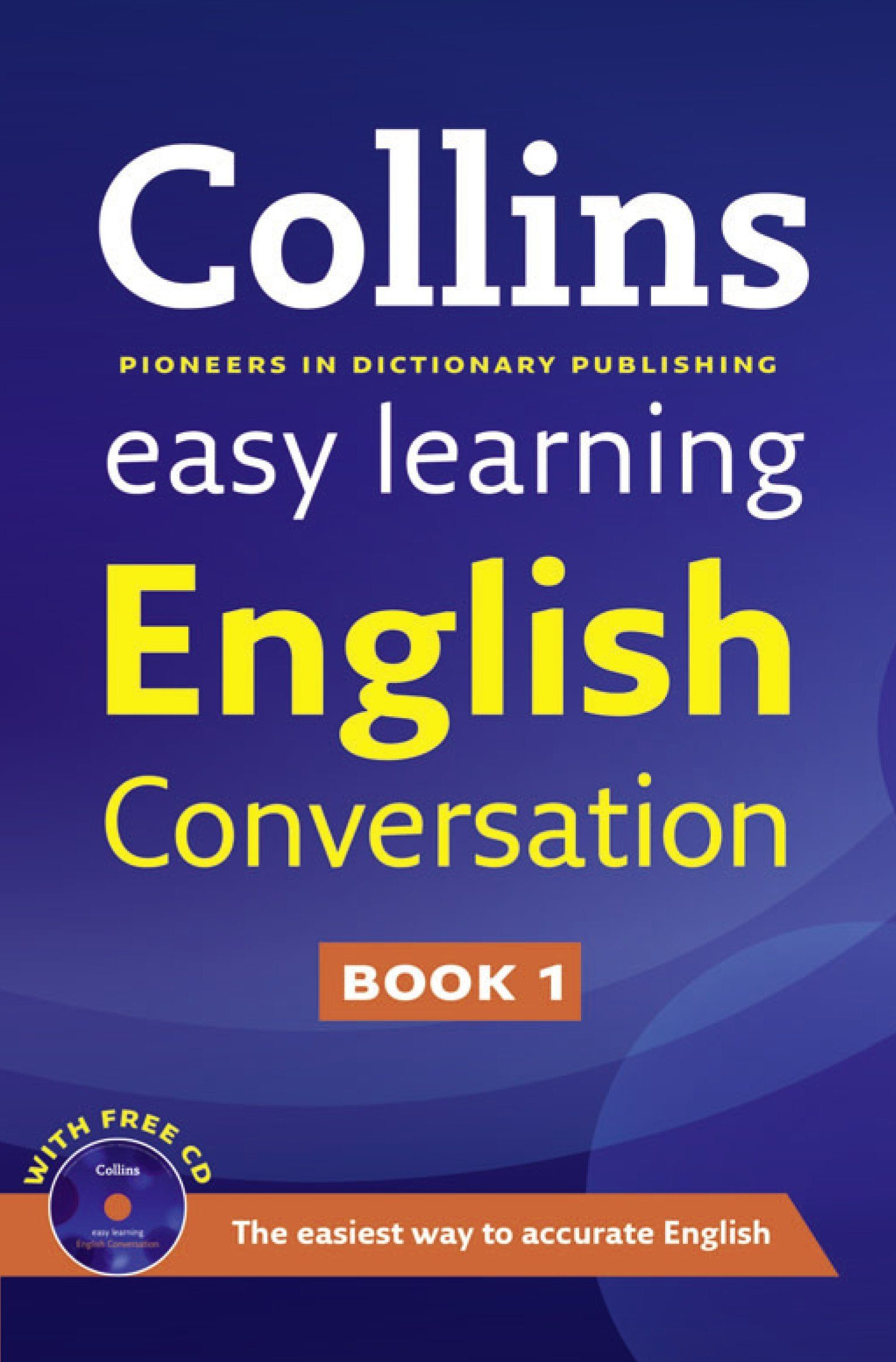 Collins Easy Learning English Conversation Book 1 Collins Easy Learning English Conversation Book 1 Is A U Learn English English Speaking Book Easy Learning